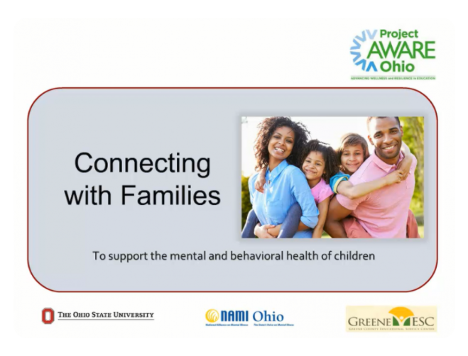 Slide cover saying: Connecting with Families to Support the Mental and Behavioral Health of Children and Teens, image of a man and woman with their two children.