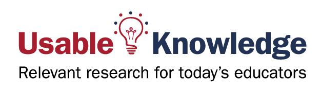Usable Knowledge: Relevant research for today's educators