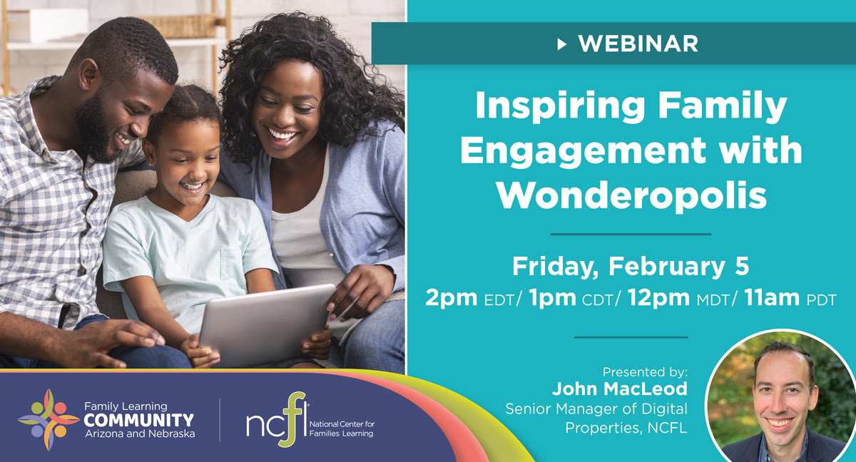 """Child sitting with Parents looking at a tablet screen and smiling. """"Inspiring Family Engagement with Wonderopolis"""" Webinar, Friday February 5 at 2 pm EDT. Presented by John MacLeod."""