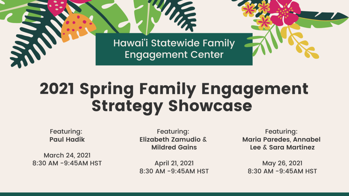 Flyer promotional for 2021 Spring Family Engagement Strategy Showcase