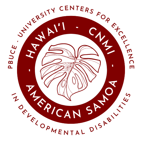 PBUCE: University Centers for Excellence in Developmental Disabilities - Includes Hawaii, CNMI, and AS