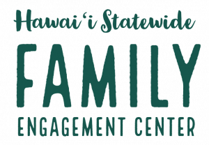 Hawaii Statewide Family Engagement Center